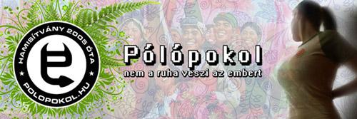 Pólópokol - Magyarország legjobb pólóboltja. Szerintünk.